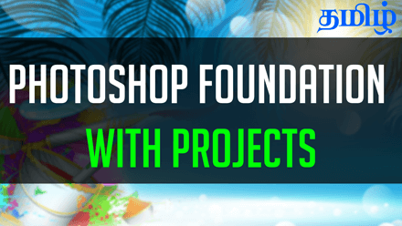 Photoshop Foundation with Projects